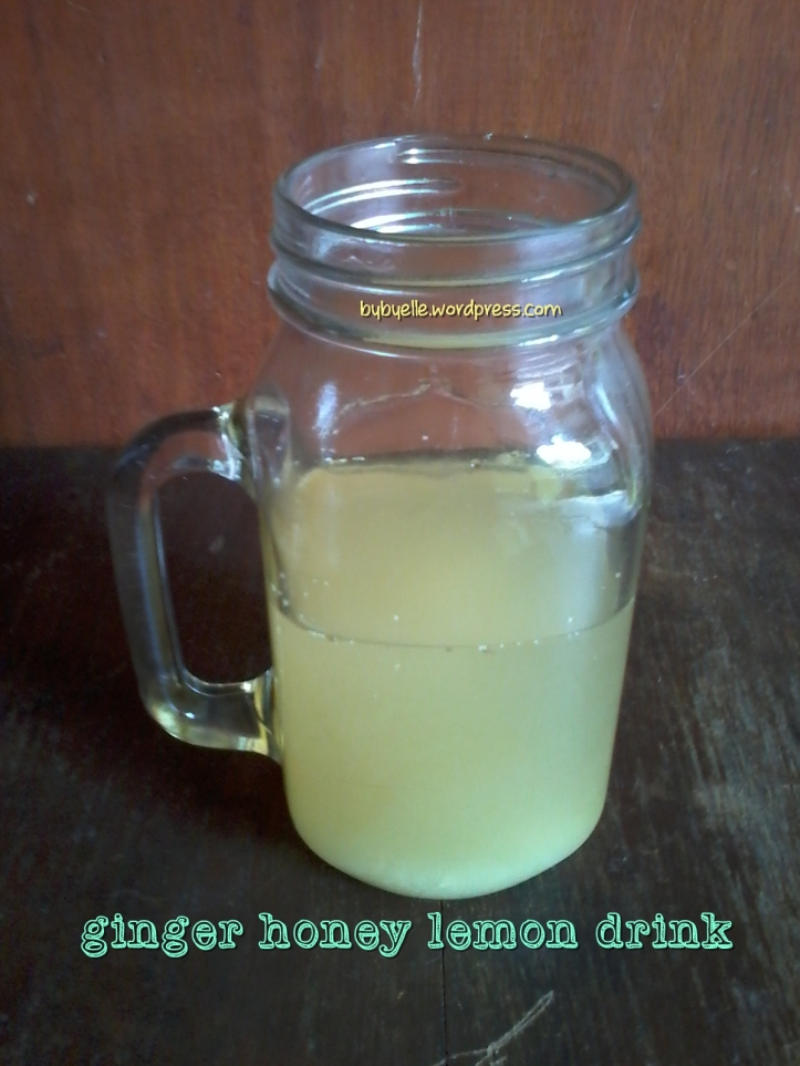 Ginger Honey Lemon drink - bybyelle 2015